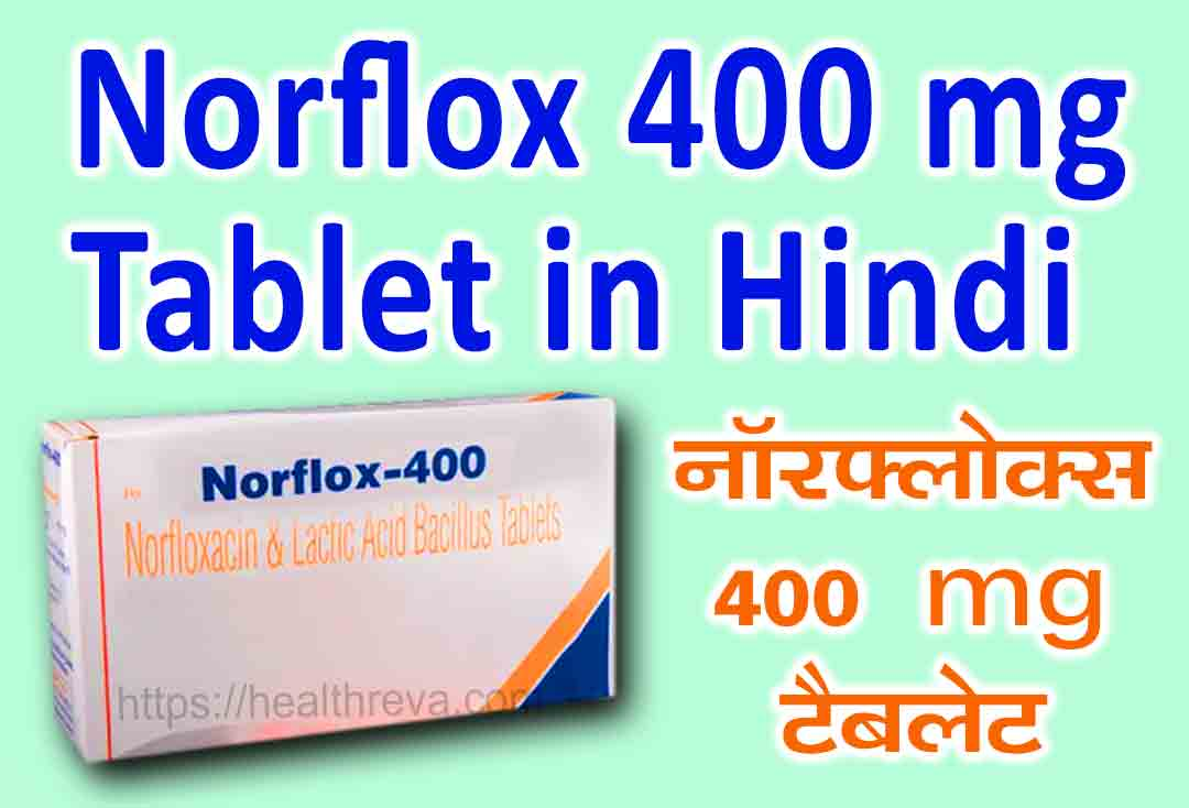 Norflox 400 mg Tablet in Hindi